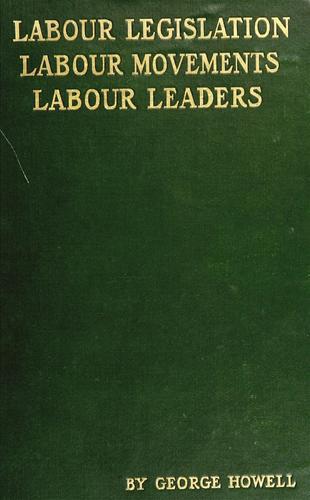 Download Labour legislation, labour movements, and labour leaders