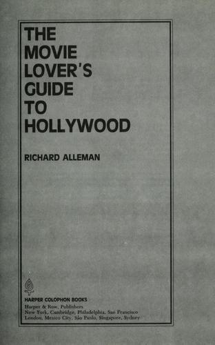 The Movie Lover's Guide to Hollywood