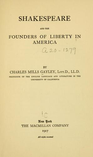 Download Shakespeare and the founders of liberty in America