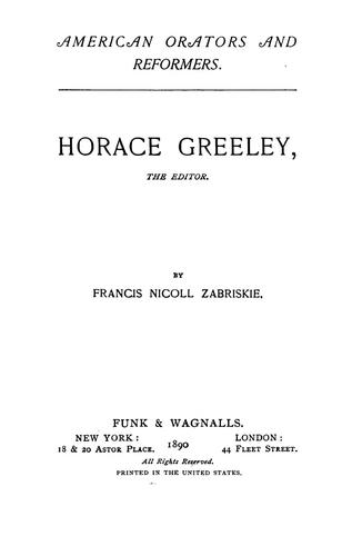Download Horace Greeley, the editor.