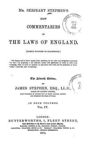 Mr. Serjeant Stephen's New commentaries on the laws of England.