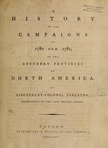 Download A history of the campaigns of 1780 and 1781, in the southern provinces of North America