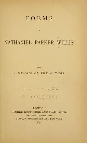 Poems of Nathaniel Parker Willis.