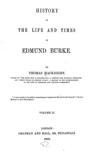 Download History of the life and times of Edmund Burke.