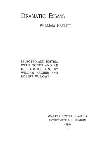 Dramatic essays by Hazlitt, William