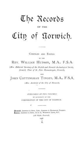 The records of the city of Norwich.