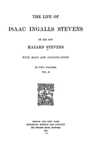 Download The life of Isaac Ingalls Stevens