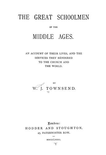 The great schoolmen of the middle ages.