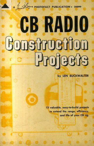 CB Radio Construction Projects