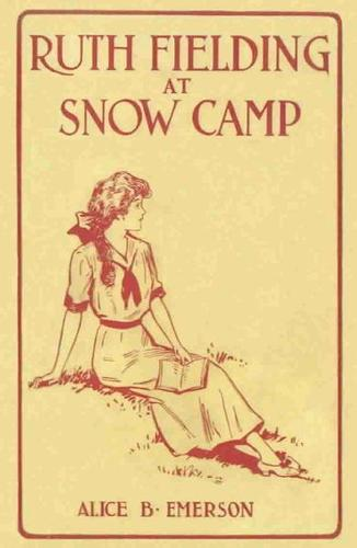 Download Ruth Fielding at Snow Camp
