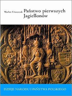 Państwo pierwszych Jagiellonów