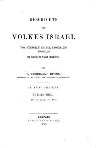 Download Geschichte des Volkes Israel von Anbeginn bis zur Eroberung Masada's im Jahre 72 nach Christus