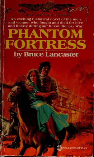 Phantom fortress by Bruce Lancaster