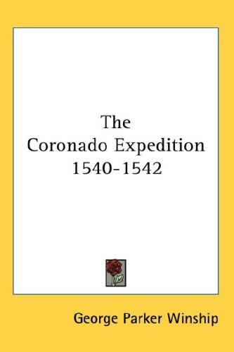 The Coronado Expedition 1540-1542