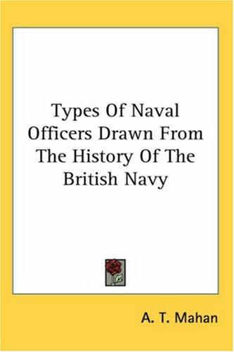 Download Types Of Naval Officers Drawn From The History Of The British Navy