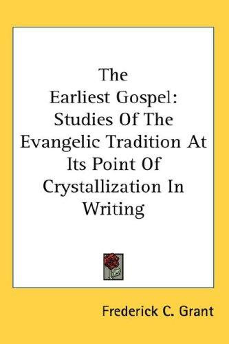 The Earliest Gospel
