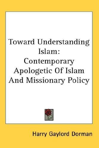 Download Toward Understanding Islam