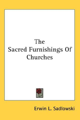 The Sacred Furnishings Of Churches