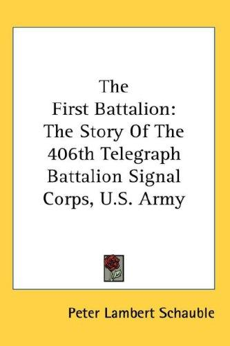 The First Battalion