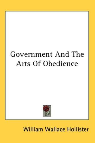 Government And The Arts Of Obedience