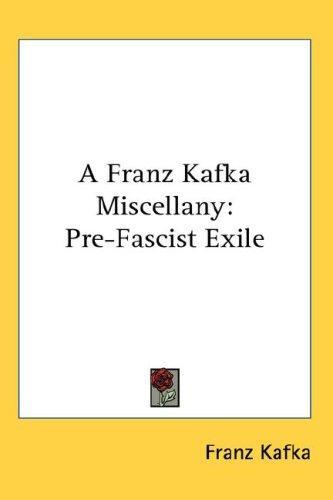 A Franz Kafka Miscellany