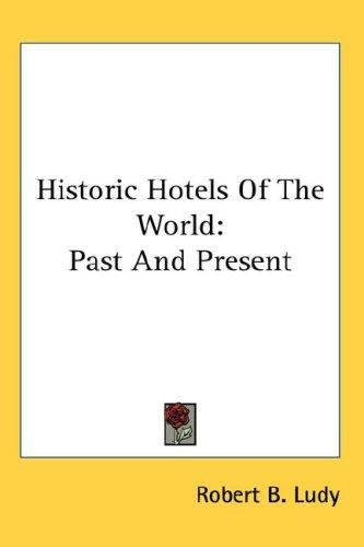 Historic Hotels Of The World