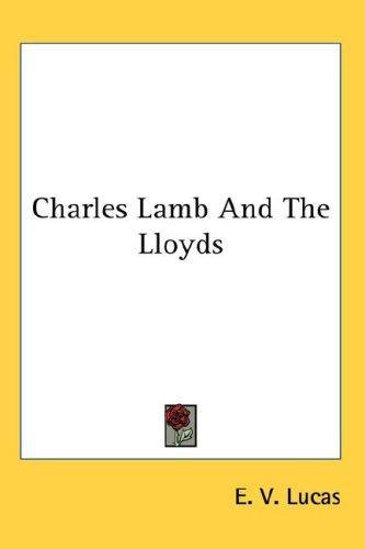 Charles Lamb And The Lloyds