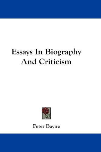 Essays In Biography And Criticism