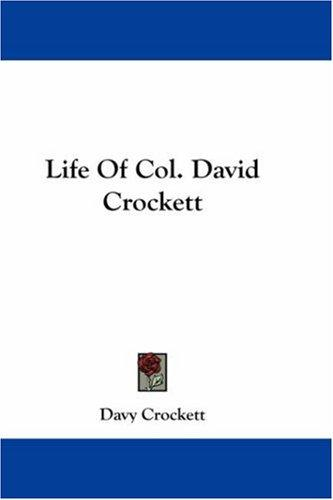 Download Life Of Col. David Crockett