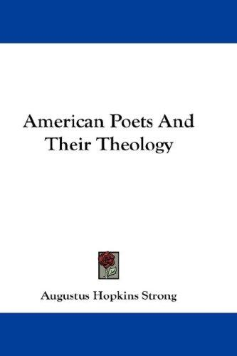 American Poets And Their Theology