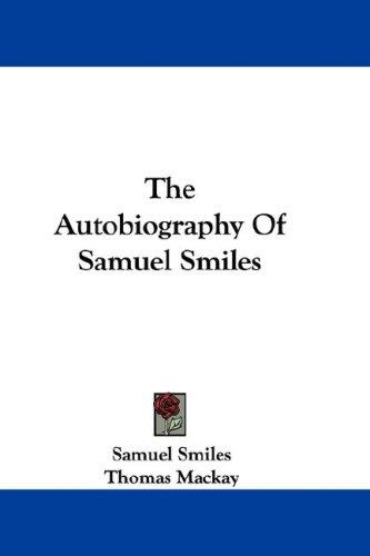 Download The Autobiography Of Samuel Smiles
