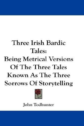 Download Three Irish Bardic Tales