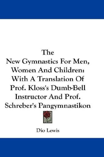 Download The New Gymnastics For Men, Women And Children
