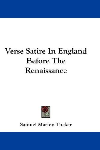 Verse Satire In England Before The Renaissance