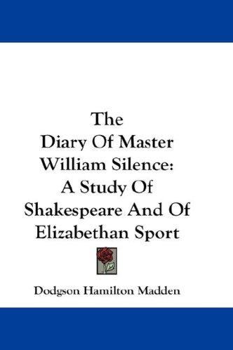 Download The Diary Of Master William Silence