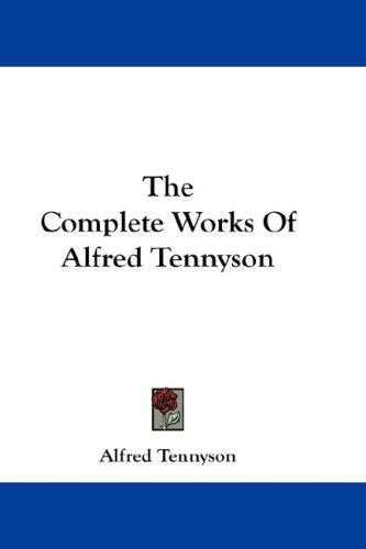 Download The Complete Works Of Alfred Tennyson