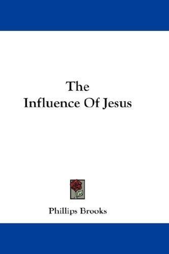 The Influence Of Jesus