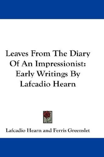 Download Leaves From The Diary Of An Impressionist