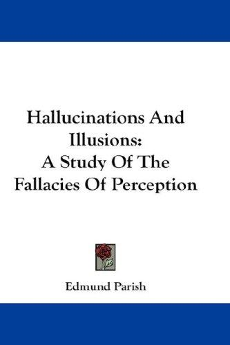 Download Hallucinations And Illusions
