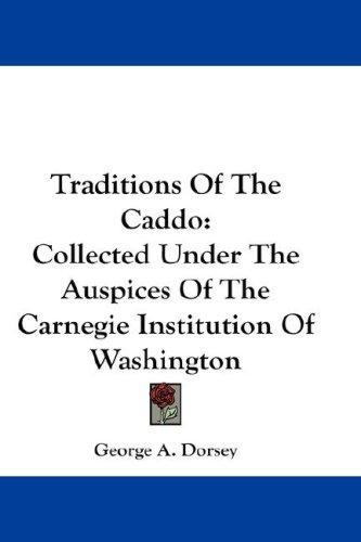 Download Traditions Of The Caddo
