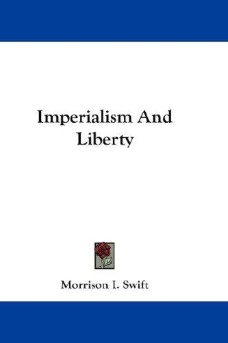 Imperialism And Liberty