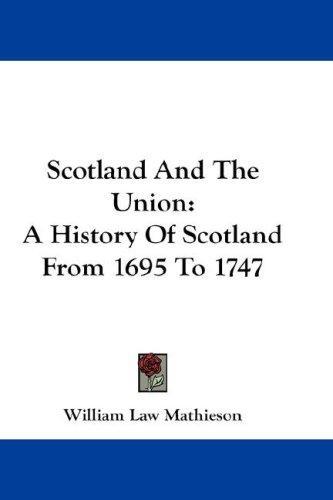 Scotland And The Union