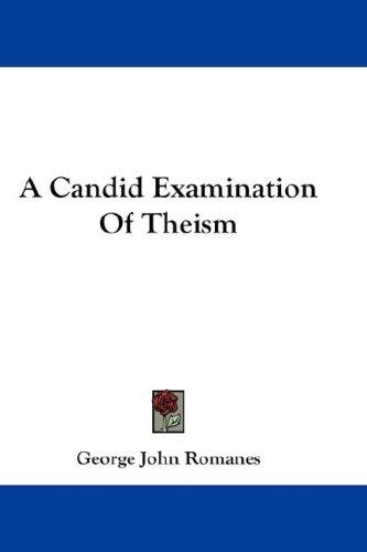 Download A Candid Examination Of Theism
