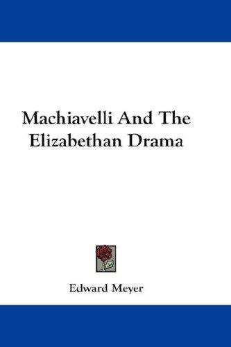 Machiavelli And The Elizabethan Drama