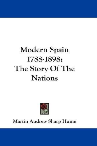 Modern Spain 1788-1898