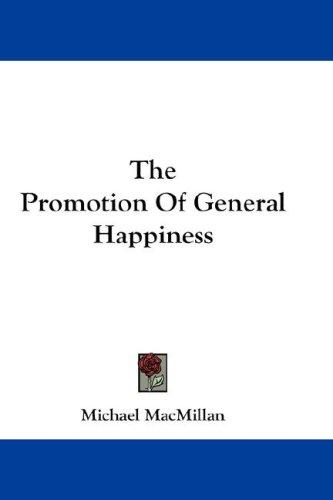 Download The Promotion Of General Happiness