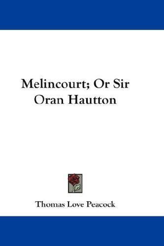 Download Melincourt; Or Sir Oran Hautton