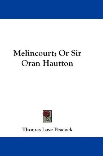Melincourt; Or Sir Oran Hautton