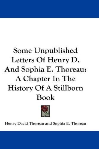 Download Some Unpublished Letters Of Henry D. And Sophia E. Thoreau