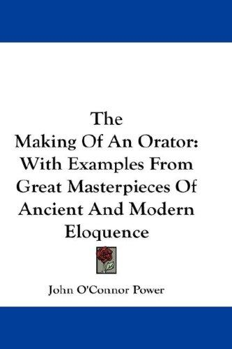 Download The Making Of An Orator
